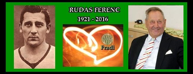 Egy élet a Fradiért, Rudas Ferenc 1921-2016