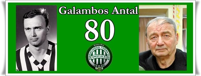 Galambos Antal 80 éves